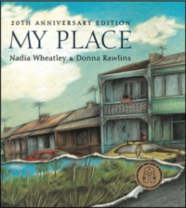 My Place by Nadia Wheatley 20th Anniversary Editioin